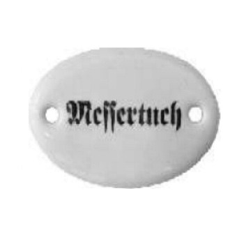 Porzellanschild Messertuch, Art. 4551